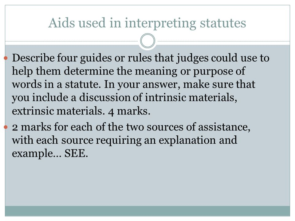 Aids used in interpreting statutes