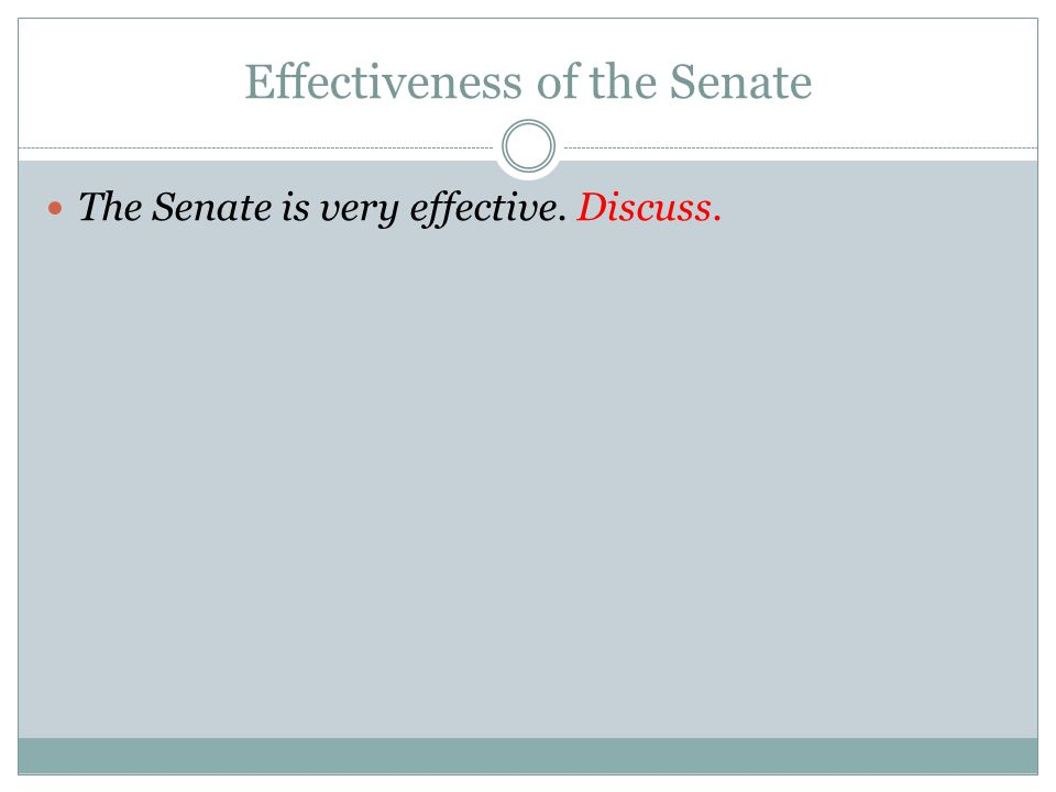 Effectiveness of the Senate