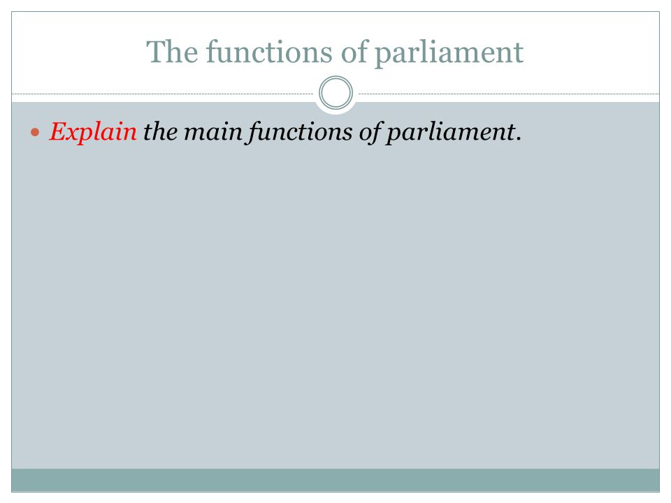 The functions of parliament