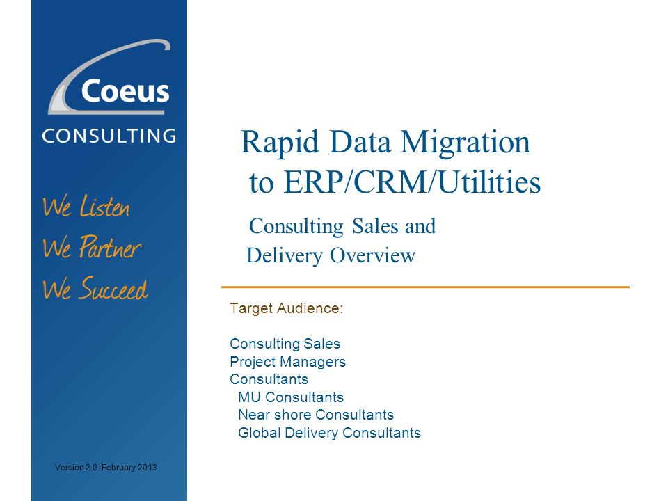 Rapid Data Migration to ERP/CRM/Utilities Consulting Sales and Delivery Overview