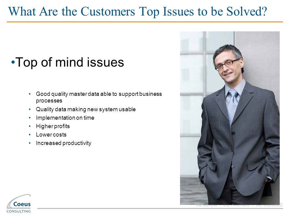 What Are the Customers Top Issues to be Solved