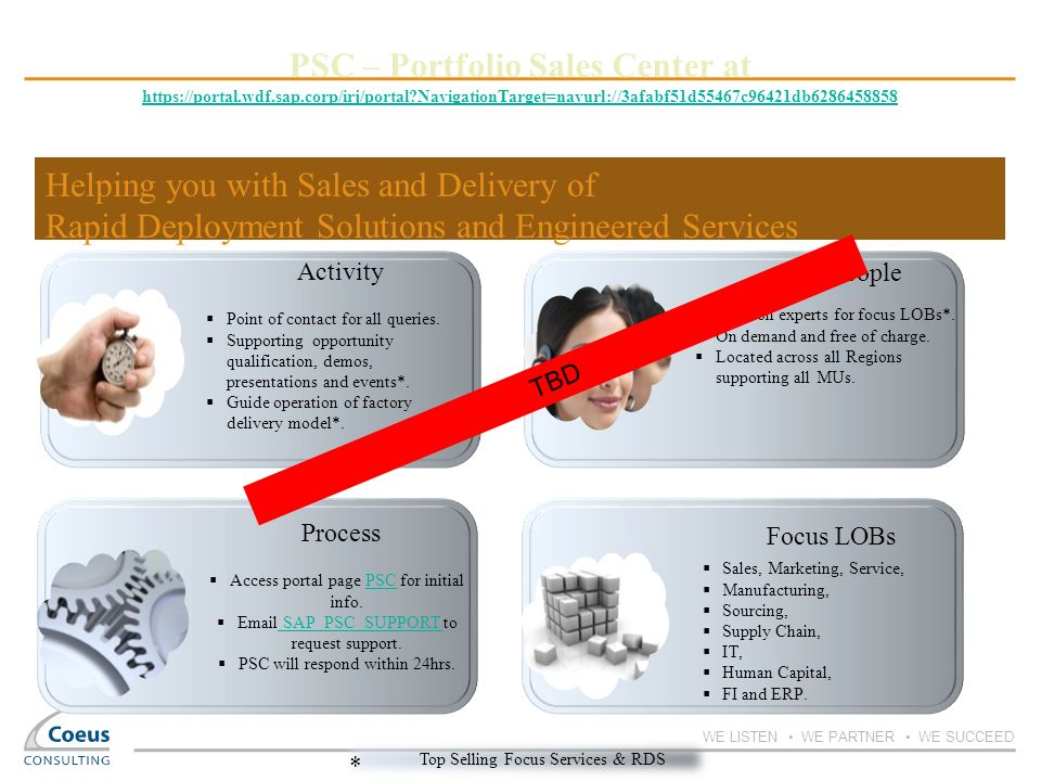 PSC – Portfolio Sales Center at https://portal. wdf. sap