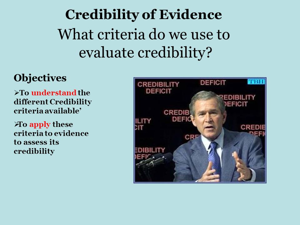 Credibility of Evidence