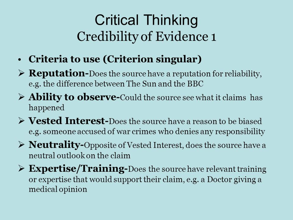 Critical Thinking Credibility of Evidence 1