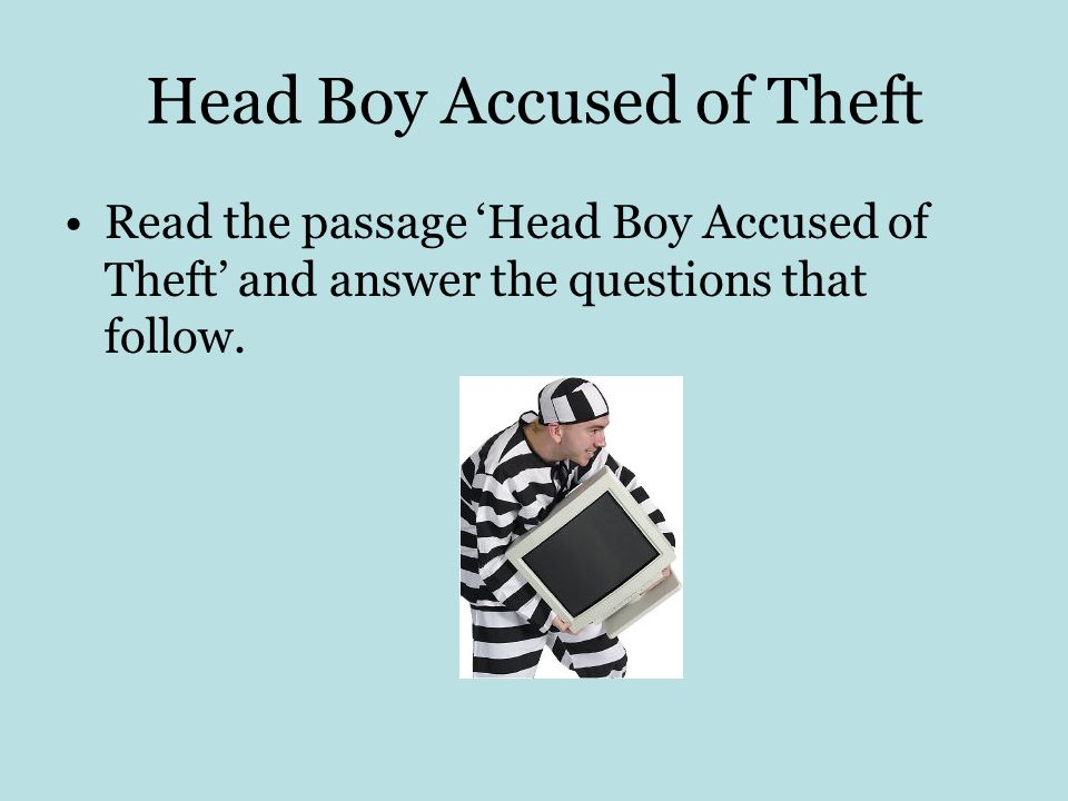 Head Boy Accused of Theft
