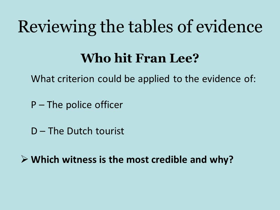 Reviewing the tables of evidence