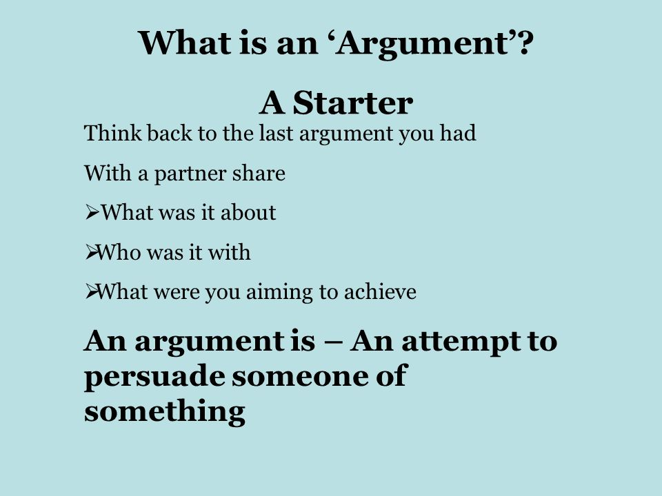 What is an 'Argument' A Starter