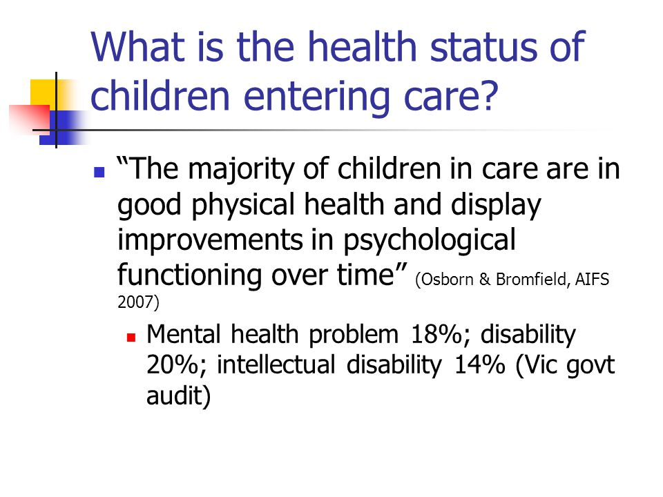 What is the health status of children entering care