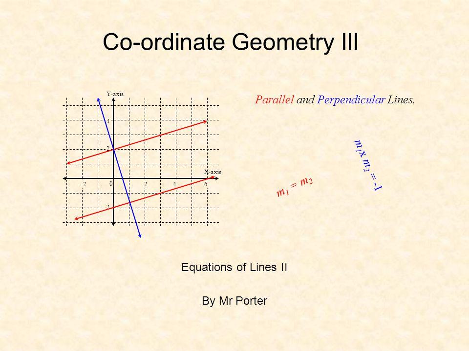 Co-ordinate Geometry III