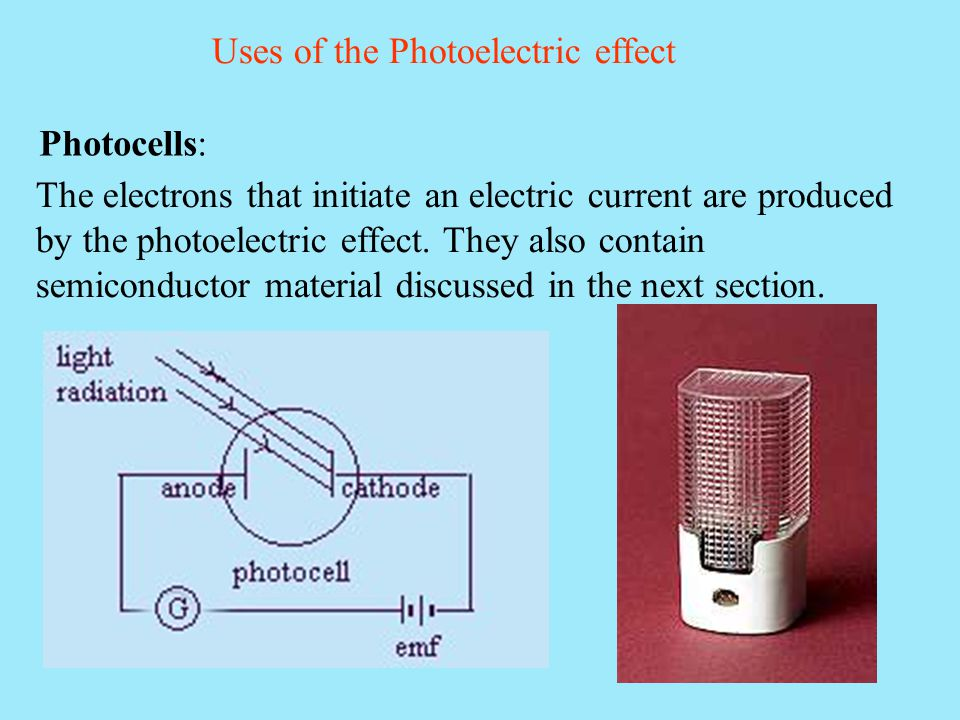 Uses of the Photoelectric effect