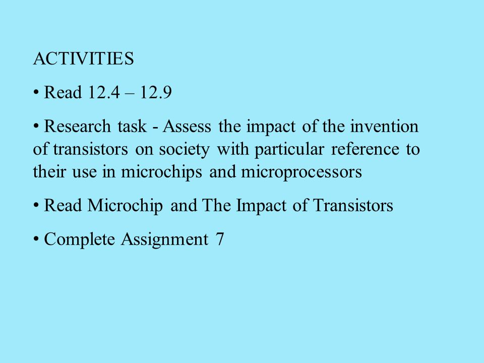 ACTIVITIES Read 12.4 – 12.9.