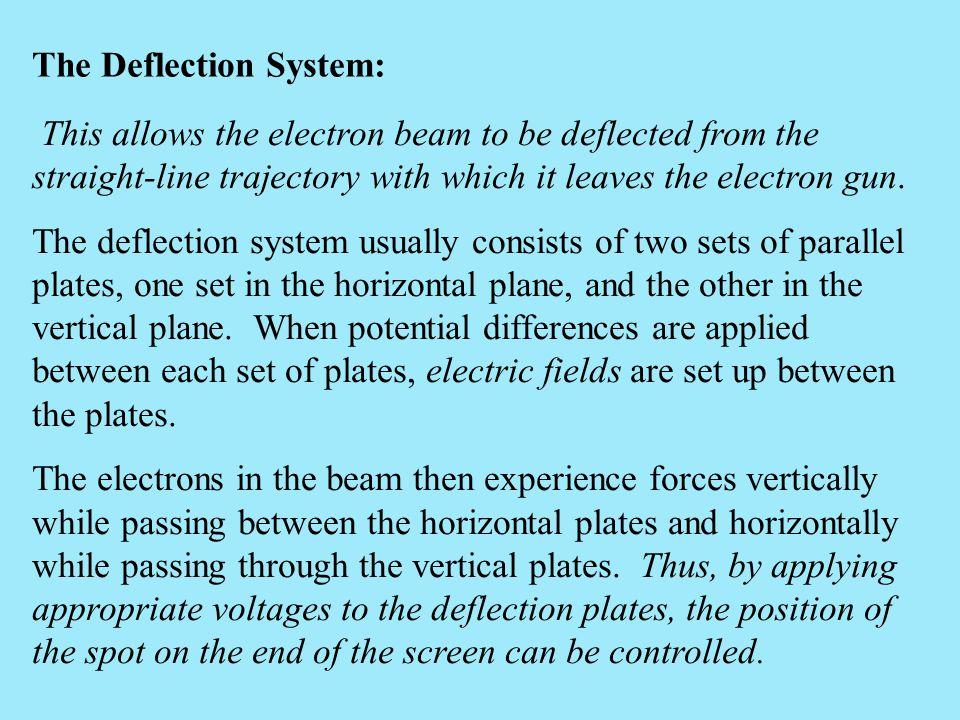 The Deflection System: