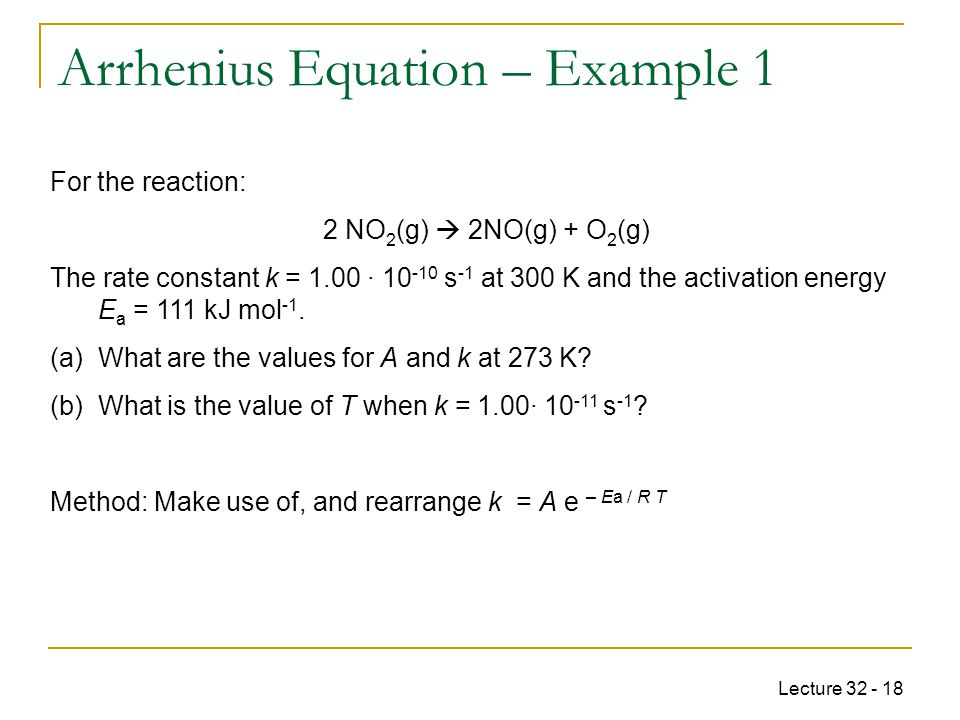 Arrhenius Equation – Example 1
