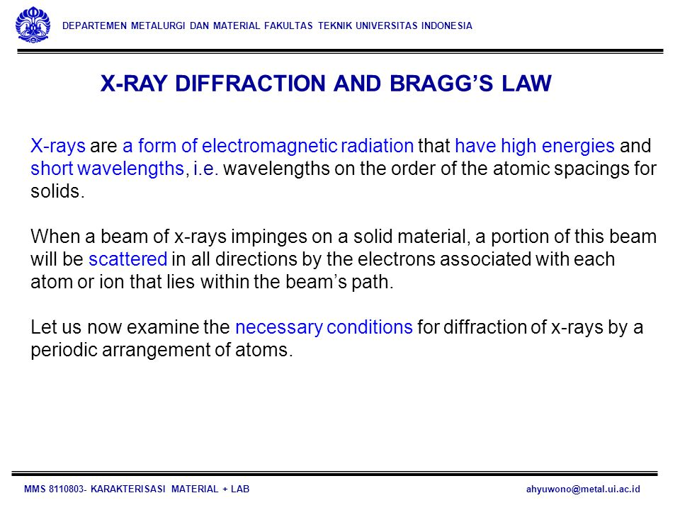 X-RAY DIFFRACTION AND BRAGG'S LAW