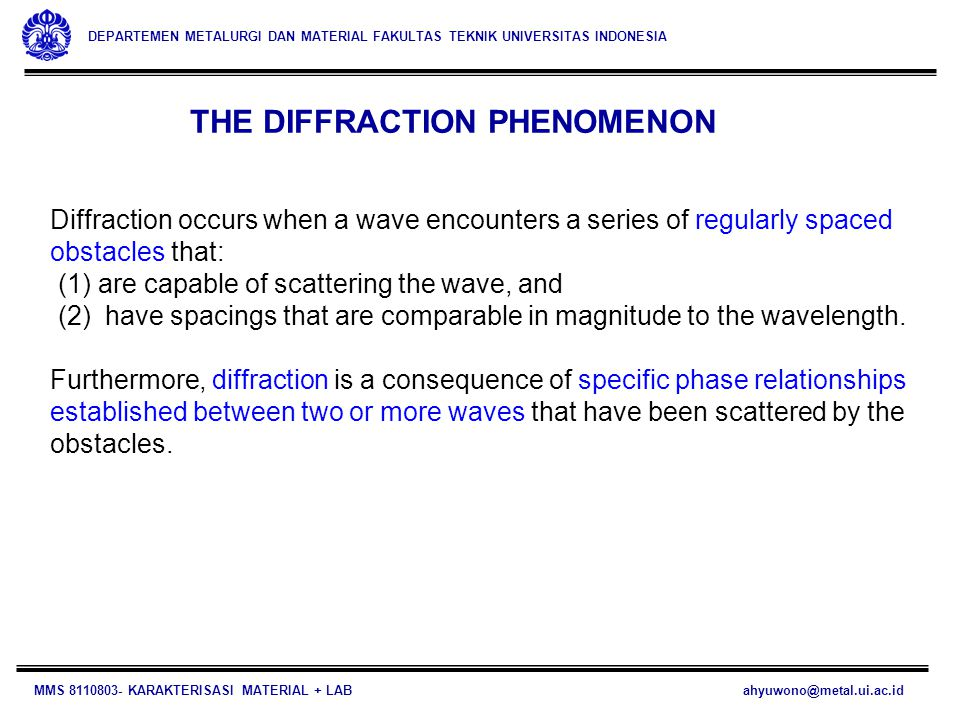 THE DIFFRACTION PHENOMENON
