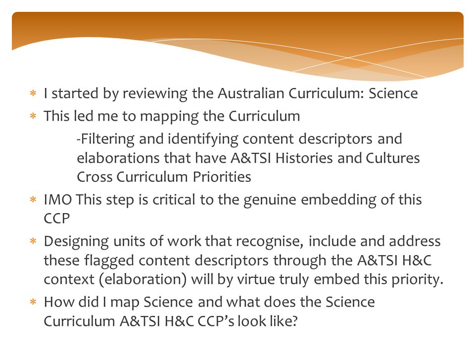 I started by reviewing the Australian Curriculum: Science