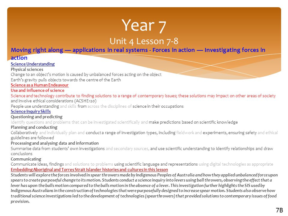 Year 7 Unit 4 Lesson 7-8 Moving right along — applications in real systems - Forces in action — Investigating forces in action.