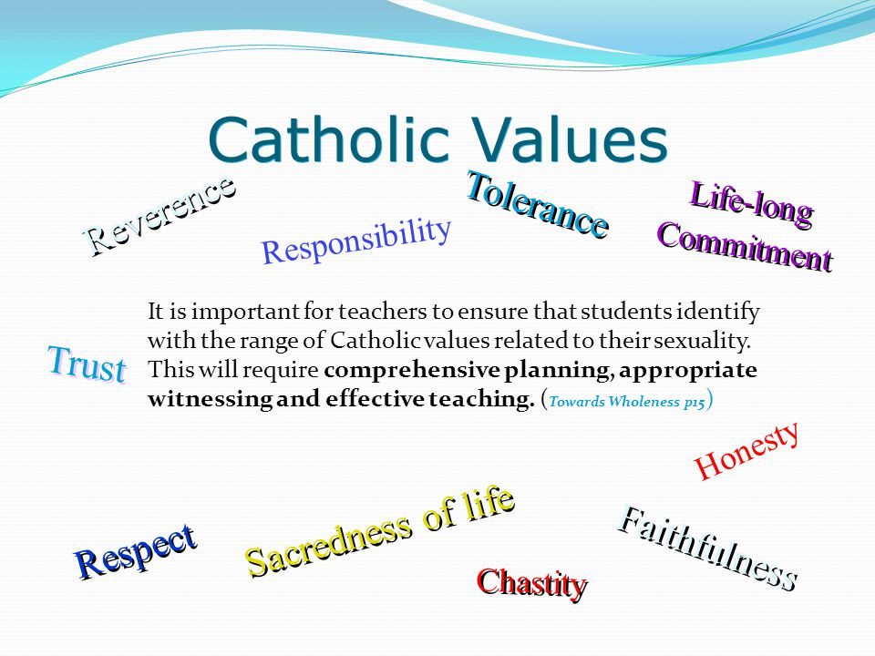 Catholic Values Reverence Tolerance Trust Sacredness of life