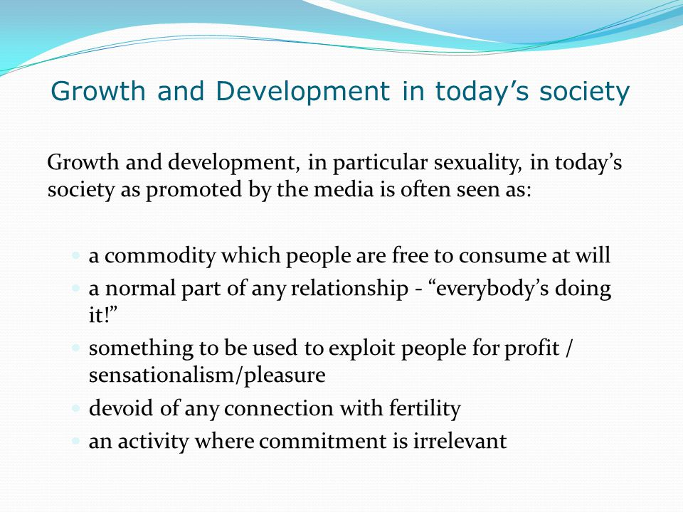 Growth and Development in today's society