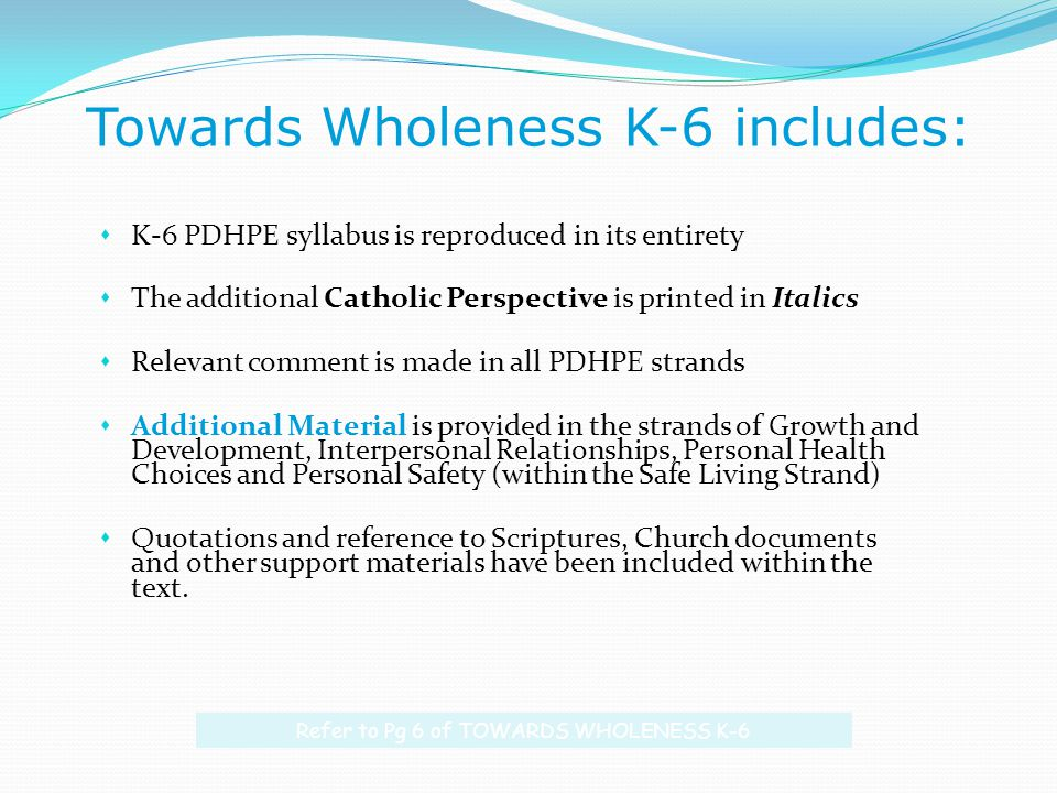 Towards Wholeness K-6 includes: