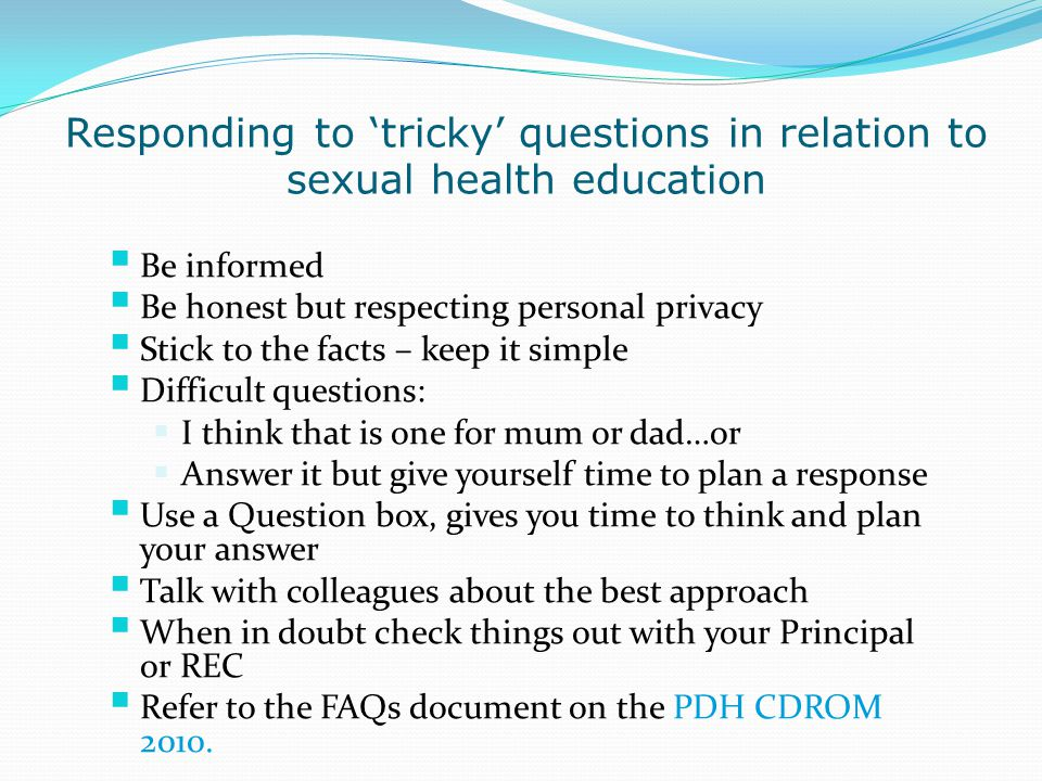 Responding to 'tricky' questions in relation to sexual health education