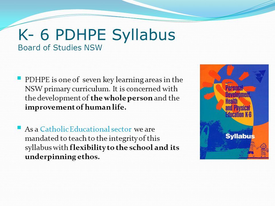K- 6 PDHPE Syllabus Board of Studies NSW