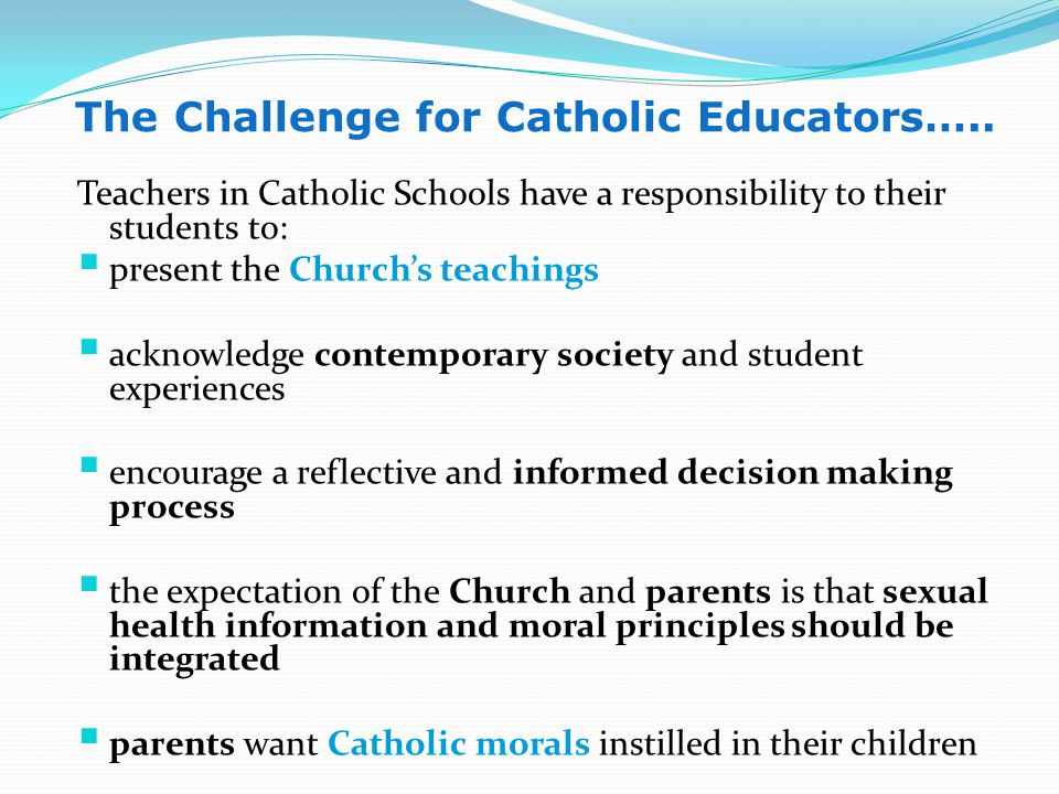 The Challenge for Catholic Educators…..