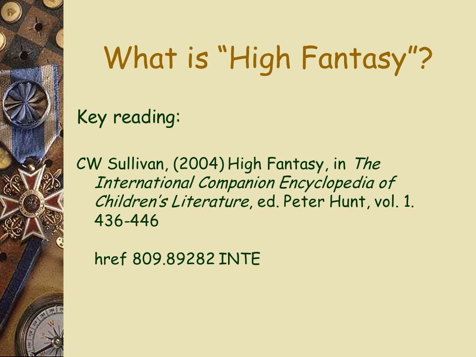 What is High Fantasy Key reading: