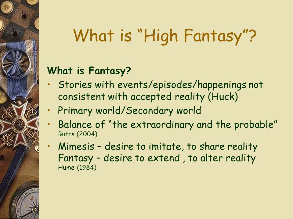 What is High Fantasy What is Fantasy