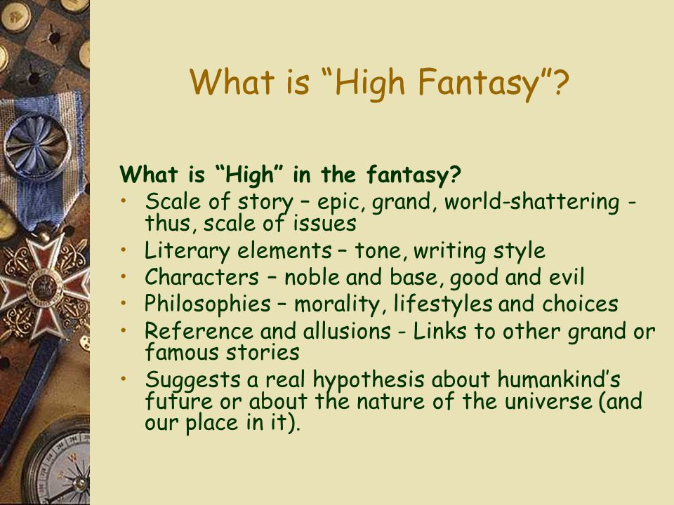 What is High Fantasy What is High in the fantasy