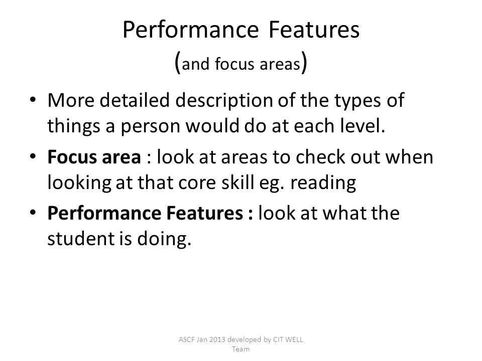 Performance Features (and focus areas)