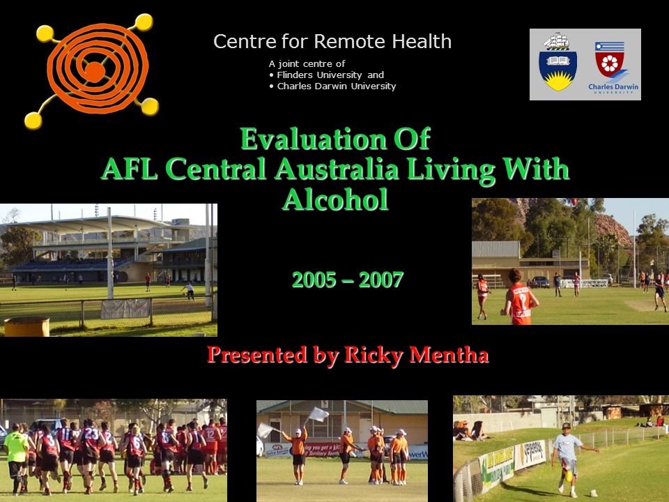 Evaluation Of AFL Central Australia Living With Alcohol