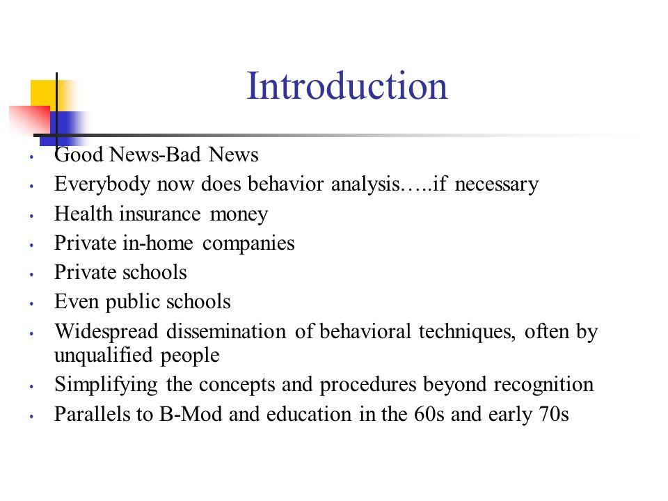 Introduction Good News-Bad News
