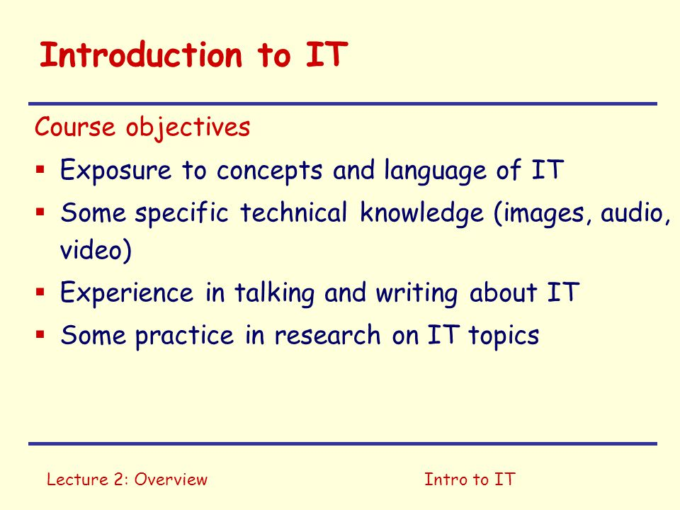 Introduction to IT Course objectives