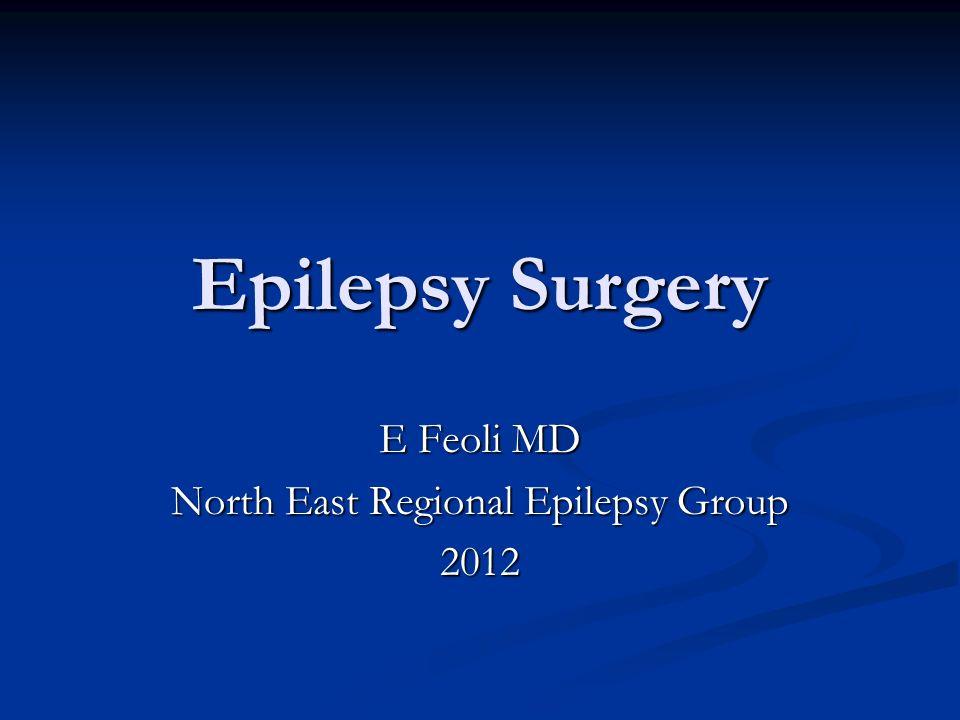 E Feoli MD North East Regional Epilepsy Group 2012