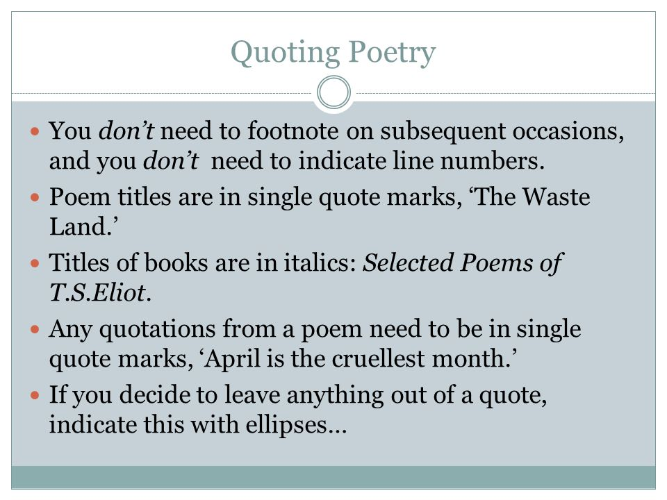 Quoting Poetry You don't need to footnote on subsequent occasions, and you don't need to indicate line numbers.
