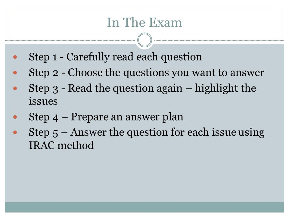 In The Exam Step 1 - Carefully read each question
