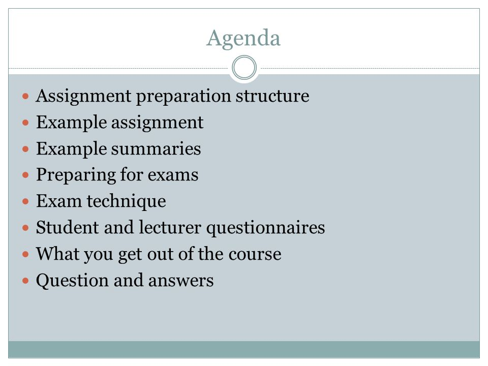 Agenda Assignment preparation structure Example assignment