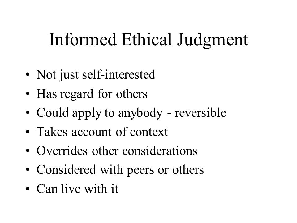 Informed Ethical Judgment