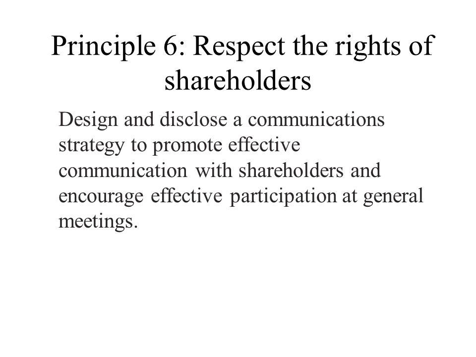 Principle 6: Respect the rights of shareholders
