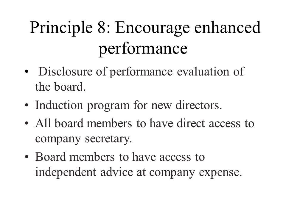 Principle 8: Encourage enhanced performance