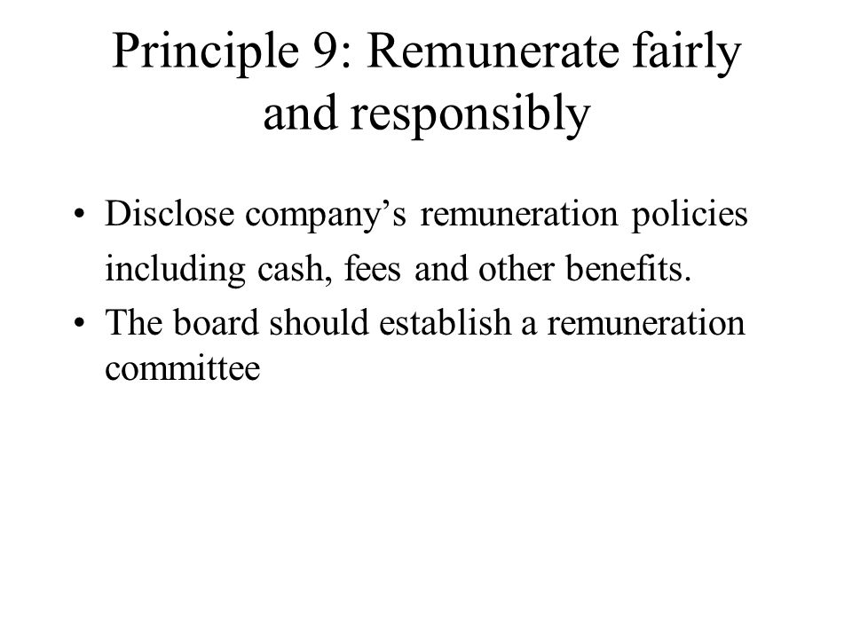 Principle 9: Remunerate fairly and responsibly