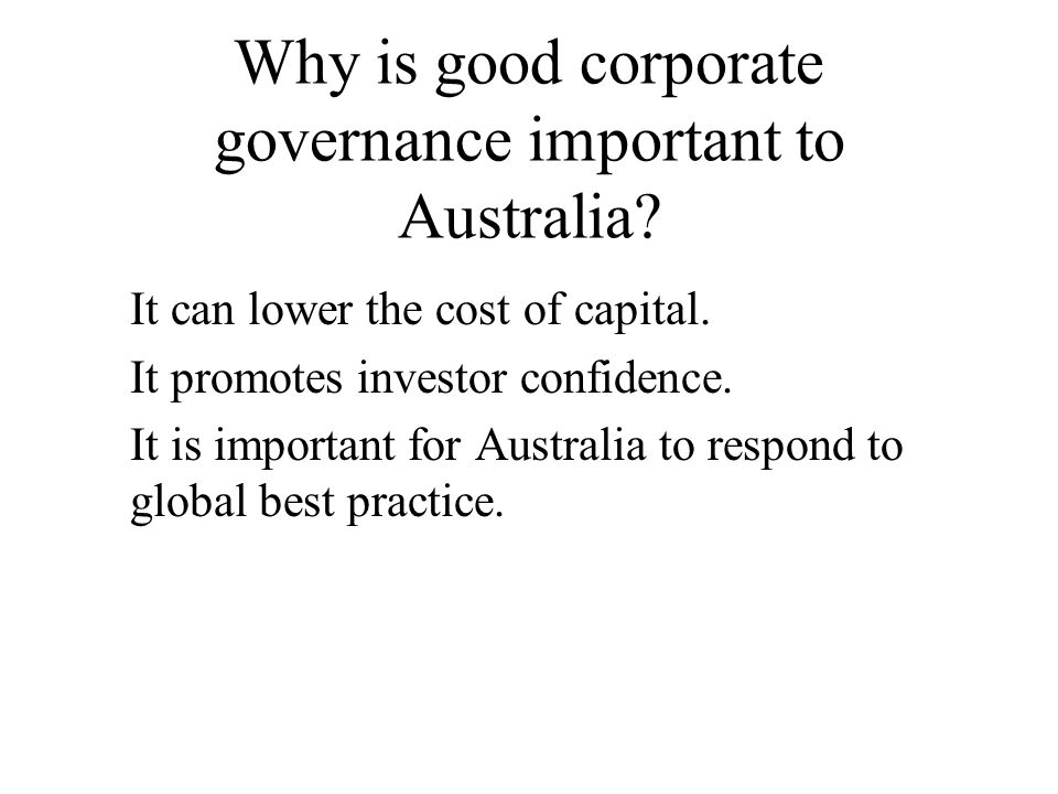 Why is good corporate governance important to Australia