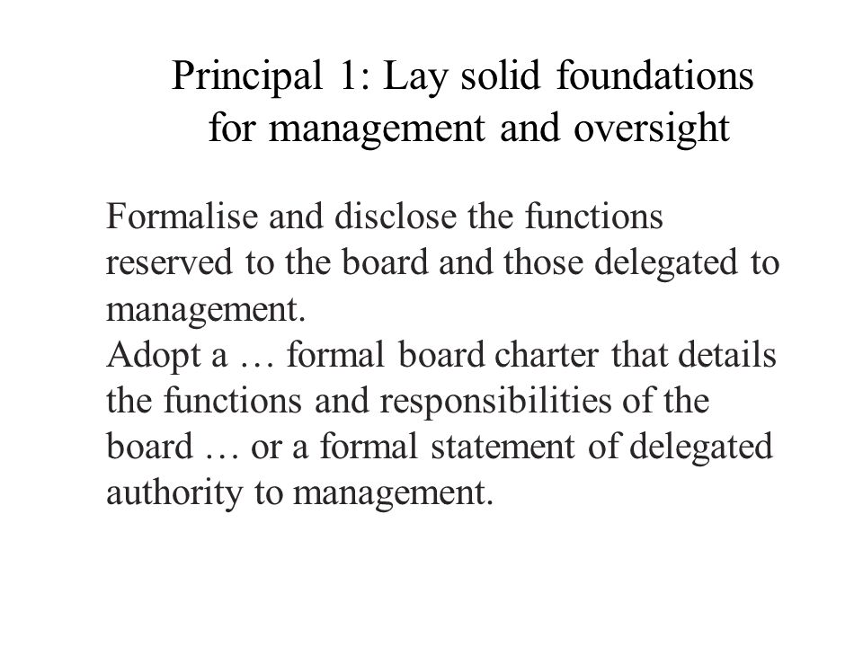 Principal 1: Lay solid foundations for management and oversight