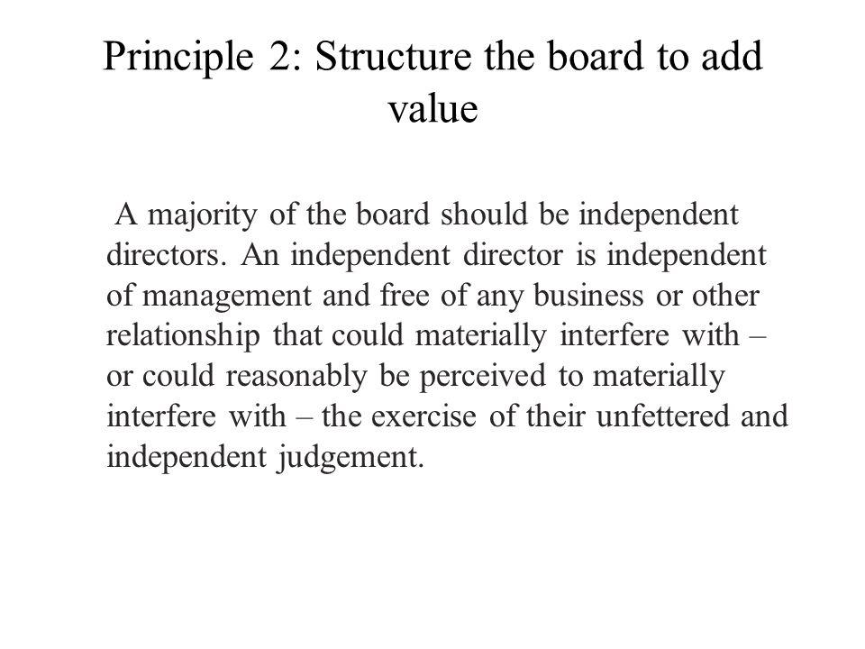 Principle 2: Structure the board to add value