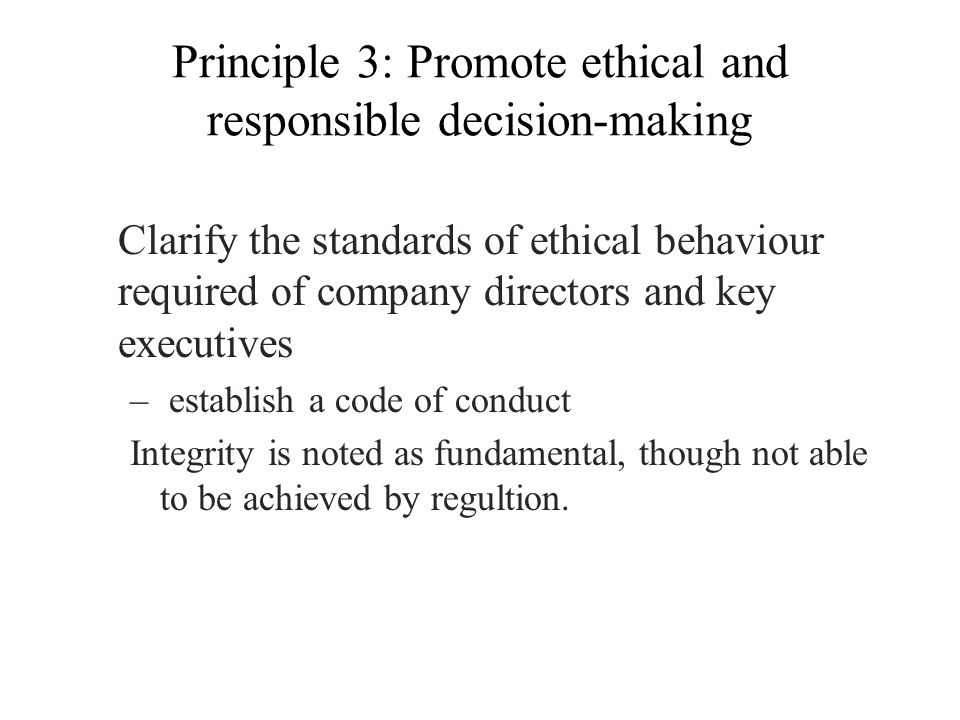 Principle 3: Promote ethical and responsible decision-making