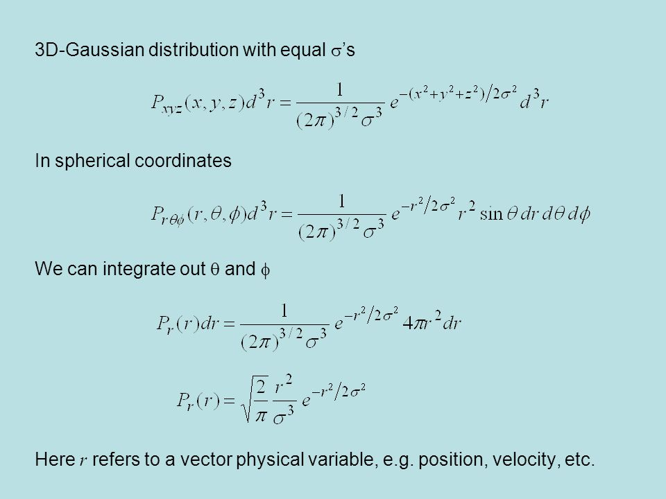 3D-Gaussian distribution with equal 's