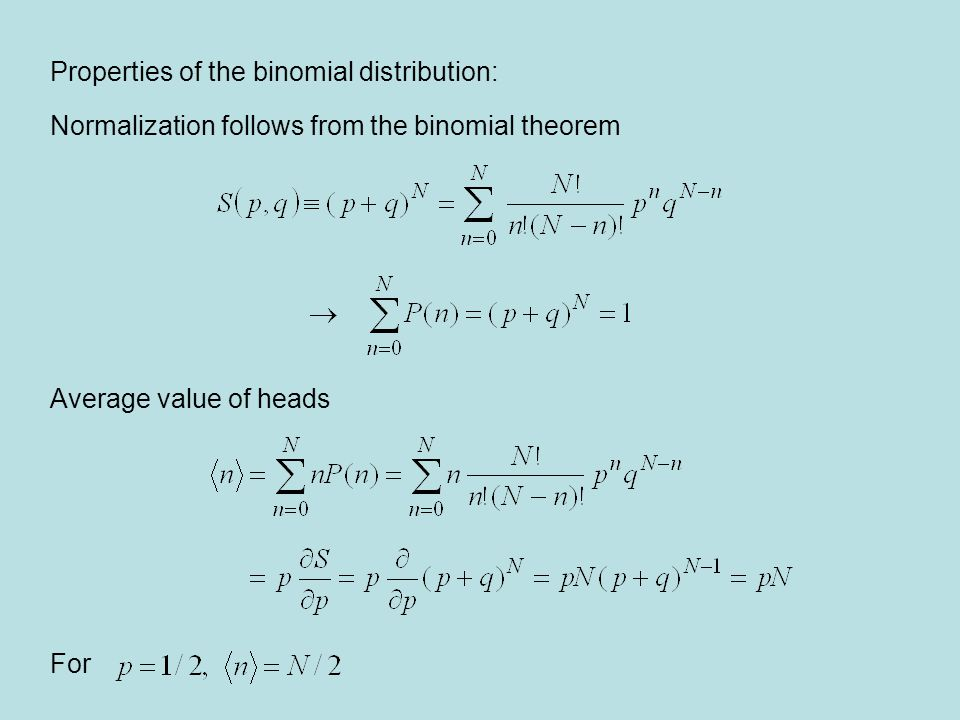 Properties of the binomial distribution: