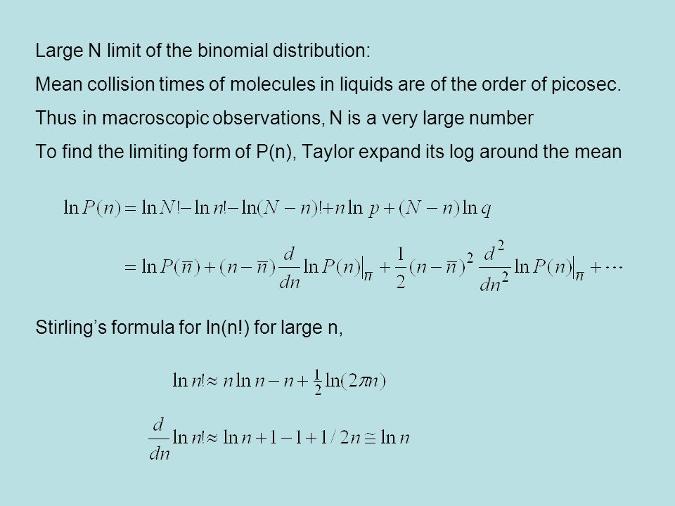 Large N limit of the binomial distribution: