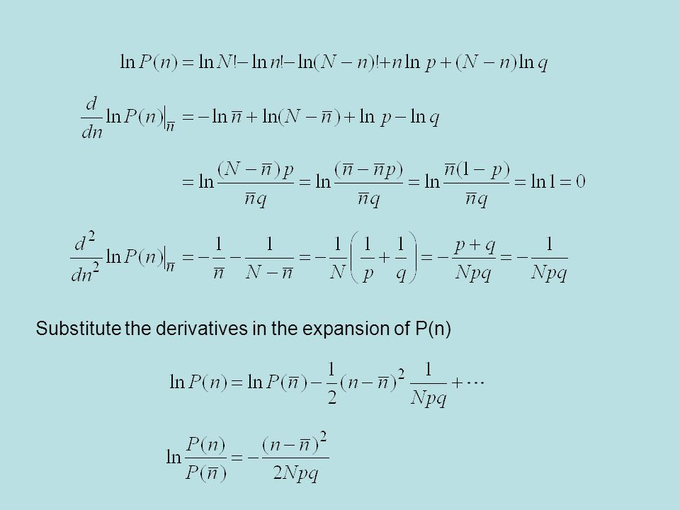 Substitute the derivatives in the expansion of P(n)